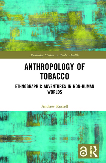 'Anthropology of Tobacco': Book Review