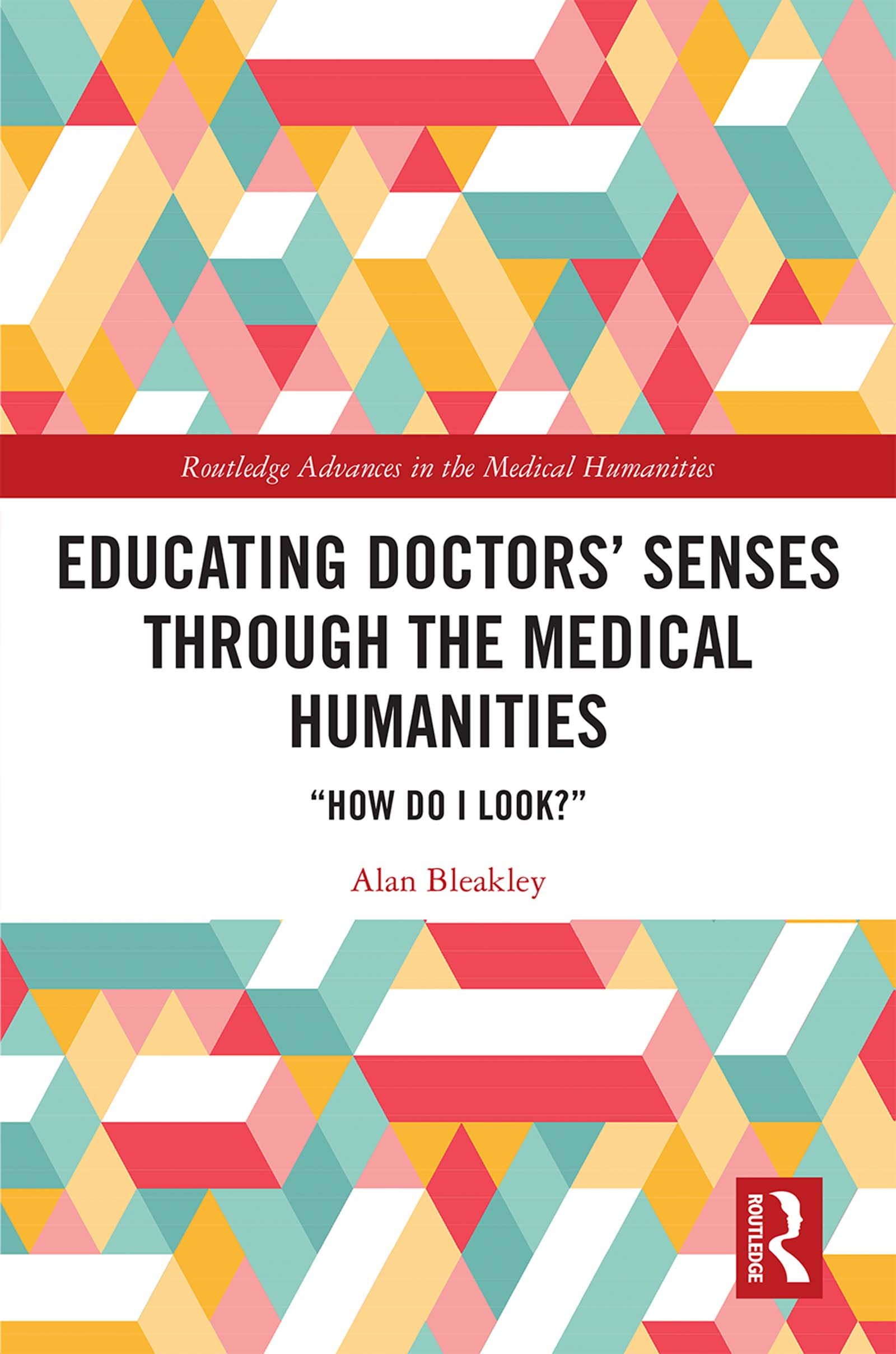 'Educating Doctors' Senses Through the Medical Humanities': Book Review