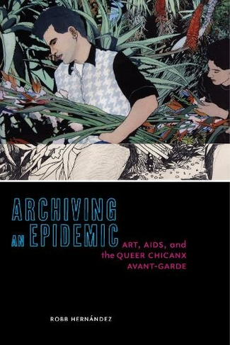 'Archiving an Epidemic': Book Review