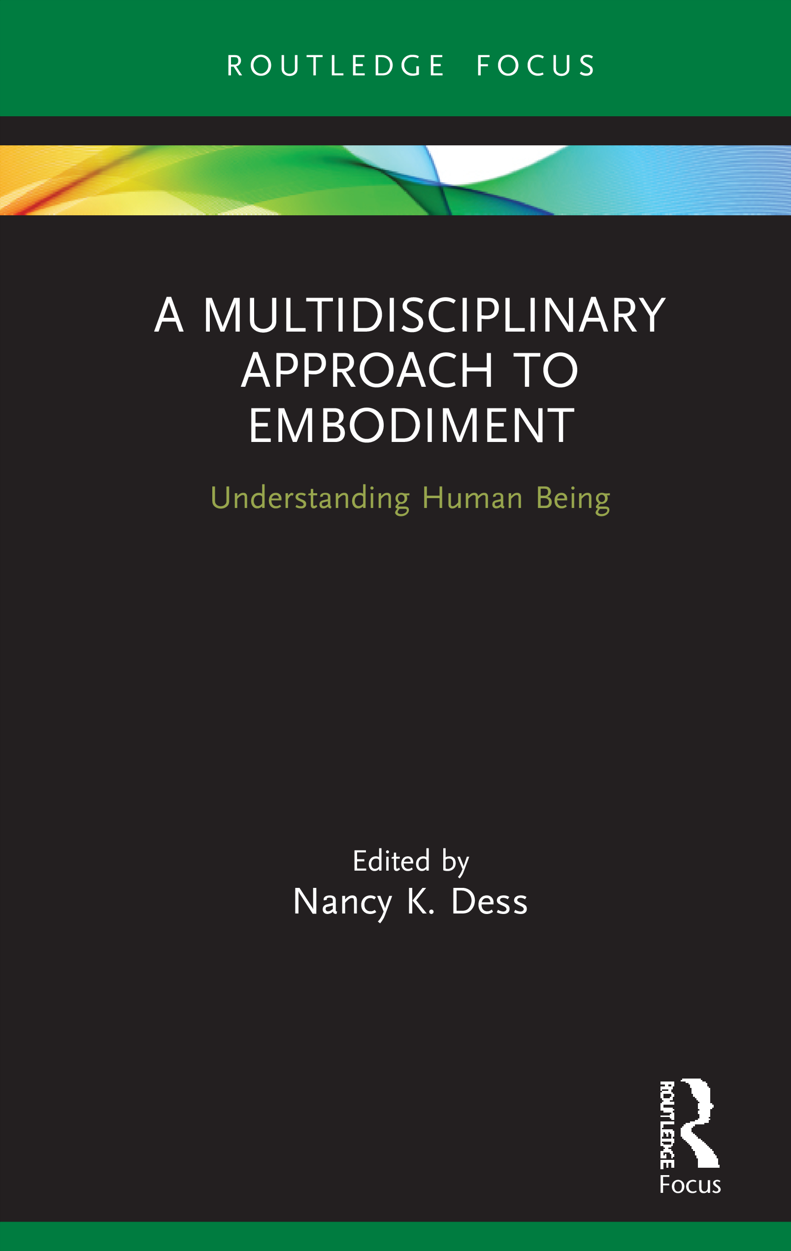 'A Multidisciplinary Approach to Embodiment': Book Review