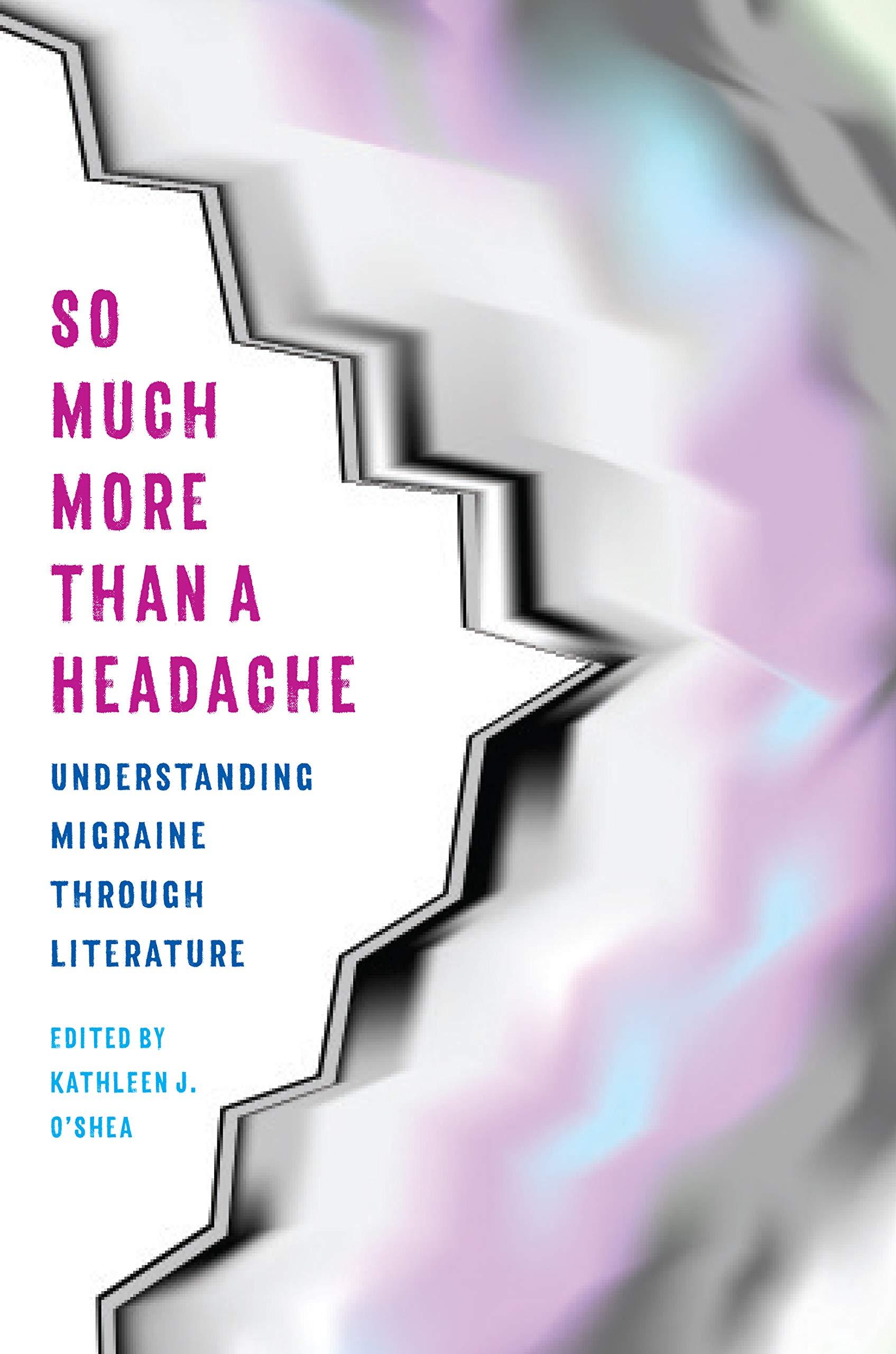 'So Much More Than a Headache': Book Review